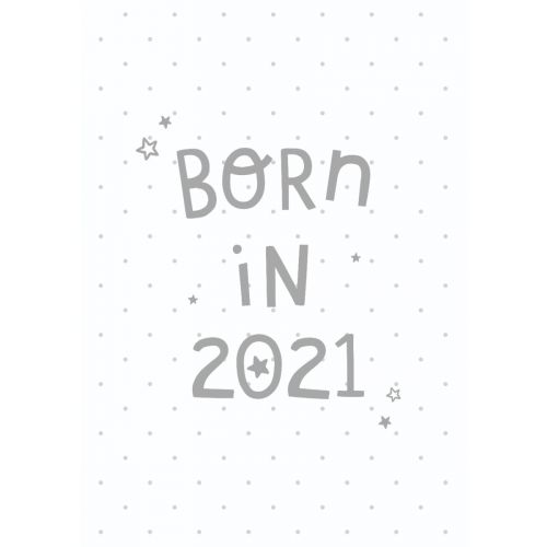Personalised White Born in 2021 Greetings Card